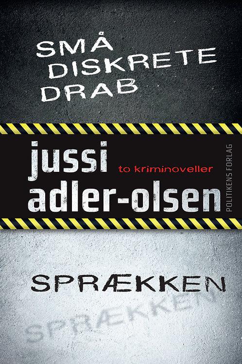 Jussi Adler-Olsen, Små diskrete drab / Sprækken