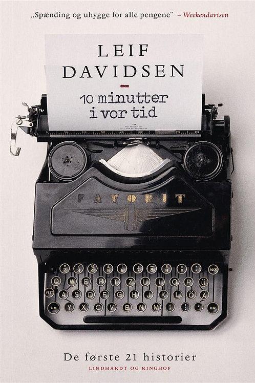 Leif Davidsen, 10 minutter i vor tid