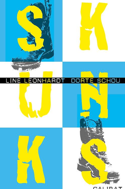 Line Leonhardt og Dorte Schou, Skunks
