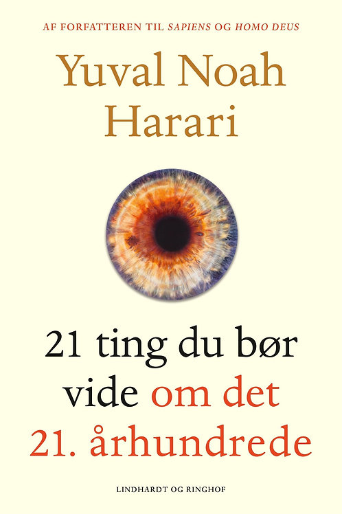 21 ting du bør vide om det 21. århundrede, Yuval Noah Harari.