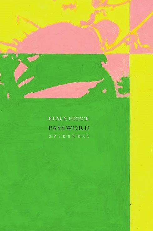 Klaus Høeck, Password