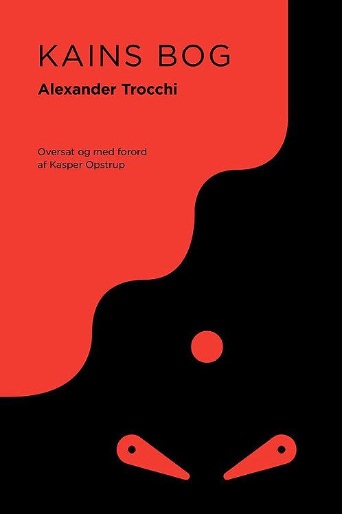 Alexander Trocchi, Kains bog