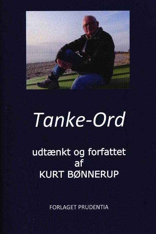 Kurt Bønnerup, Tanke-Ord