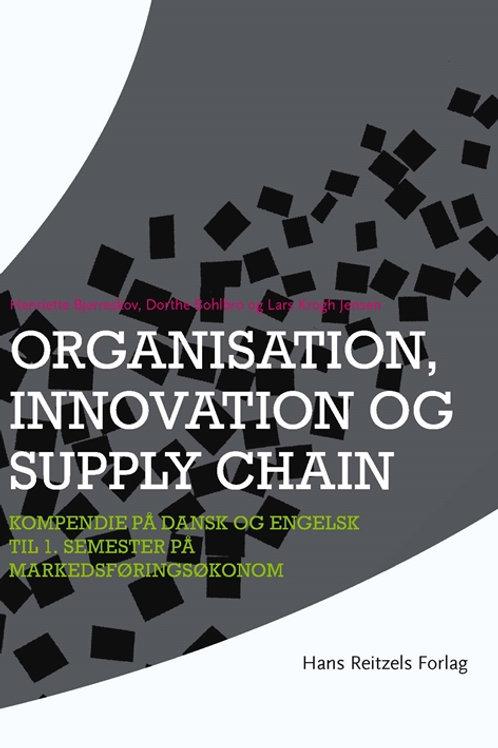 Lars Krogh Jensen;Henriette Bjerreskov;Dorthe Bohlbro, Organisation, innovation