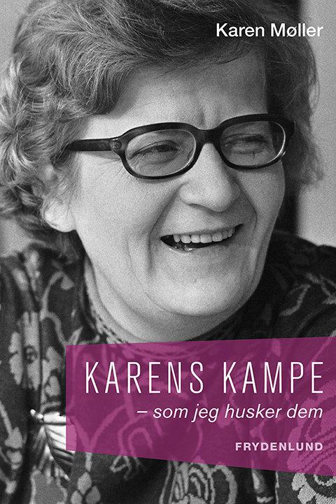 Karen Møller, Karens kampe
