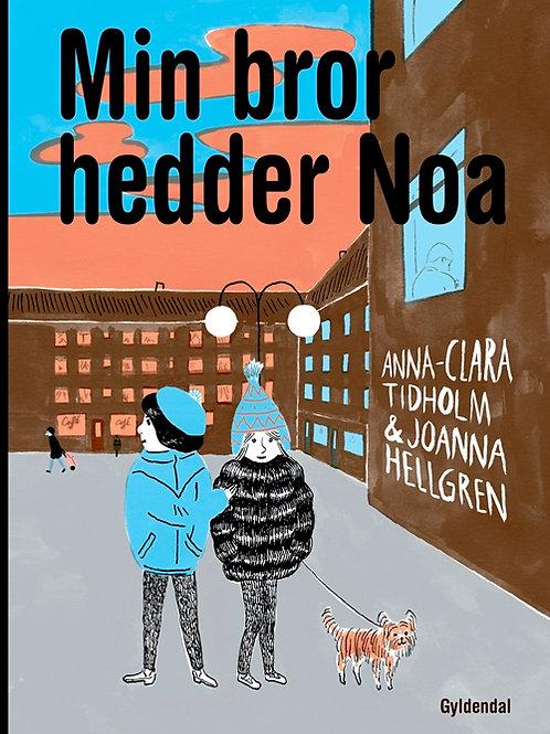 Anna-Clara Tidholm, Min bror hedder Noa