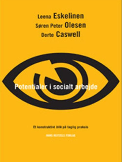 Leena Eskelinen;Søren Peter Olesen;Dorte Caswell, Potentialer i socialt arbejde