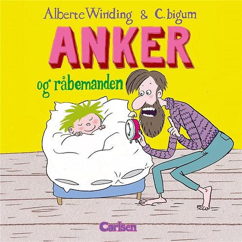 Alberte Winding, Anker (1) - Anker og råbemanden