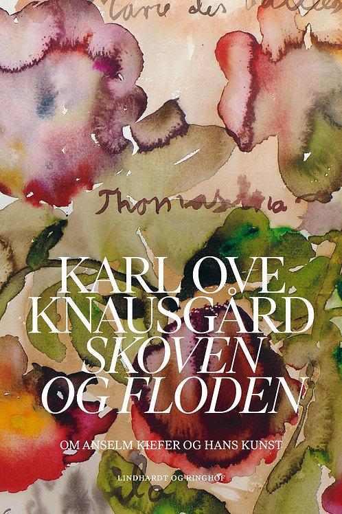 Karl Ove Knausgård, Skoven og floden