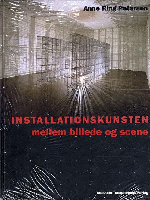 Anne Ring Petersen, Installationskunsten