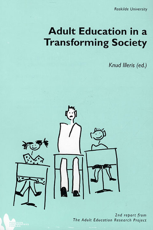 Knud Illeris (red.), Adult education in a transforming society