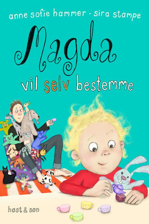 Anne Sofie Hammer, Magda vil selv bestemme