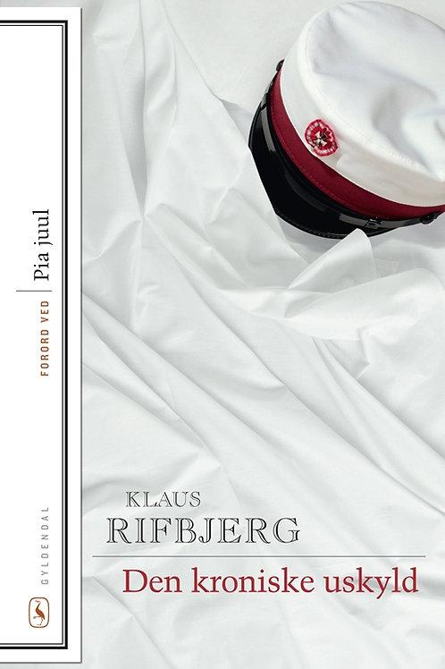 Klaus Rifbjerg, Den kroniske uskyld
