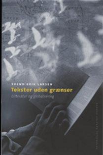 Svend Erik Larsen, Tekster uden grænser