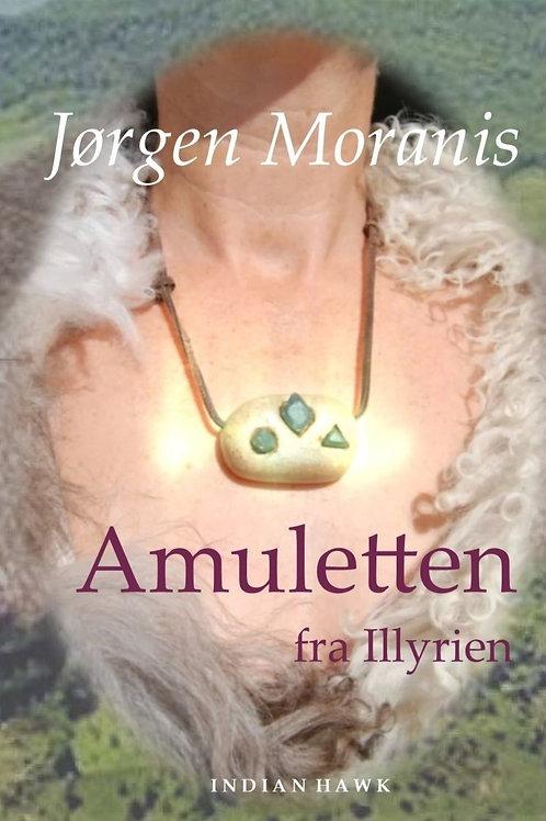 Jørgen Moranis, Amuletten fra Illyrien