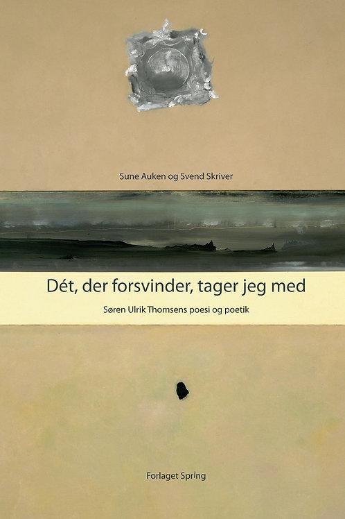 Sune Auken og Svend Skriver, Dét, der forsvinder, tager jeg med