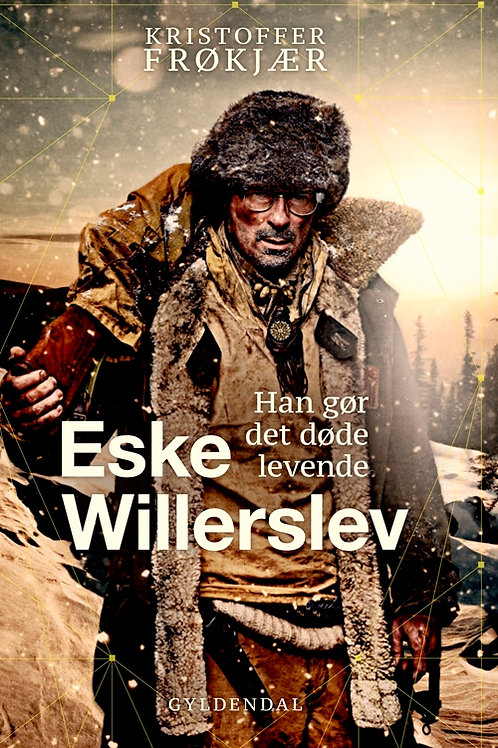Kristoffer Frøkjær;Eske Willerslev, Eske Willerslev