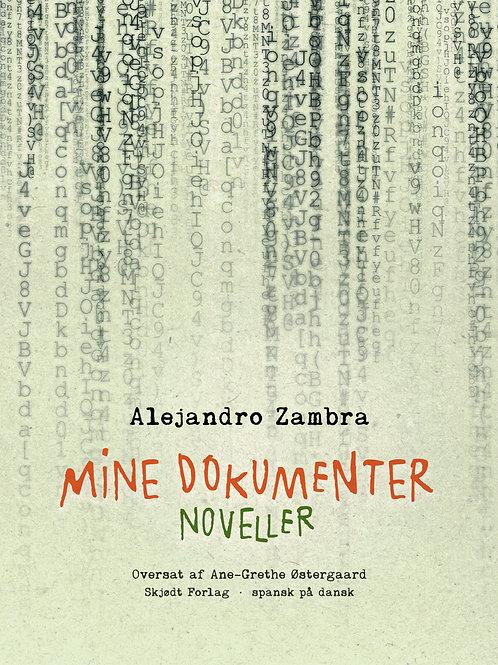 Alejandro Zambra, Mine dokumenter
