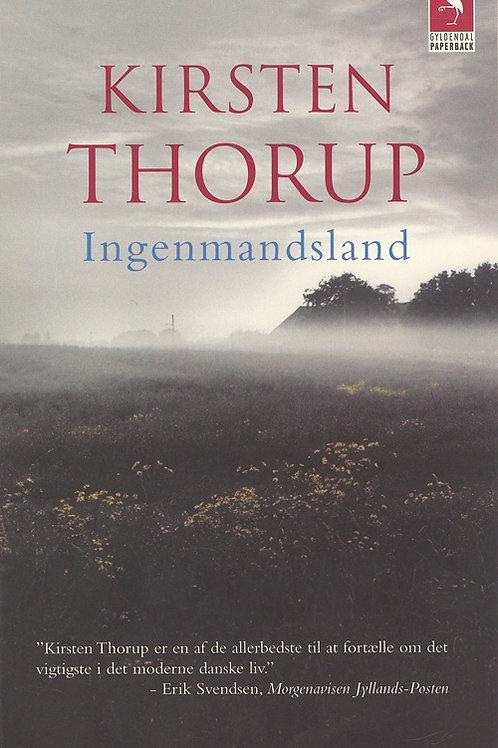 Kirsten Thorup, Ingenmandsland