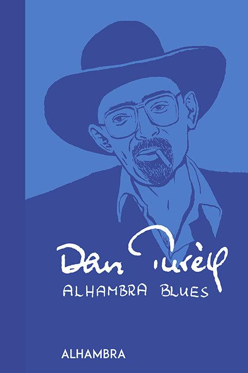 Dan Turell, Alhambra Blues