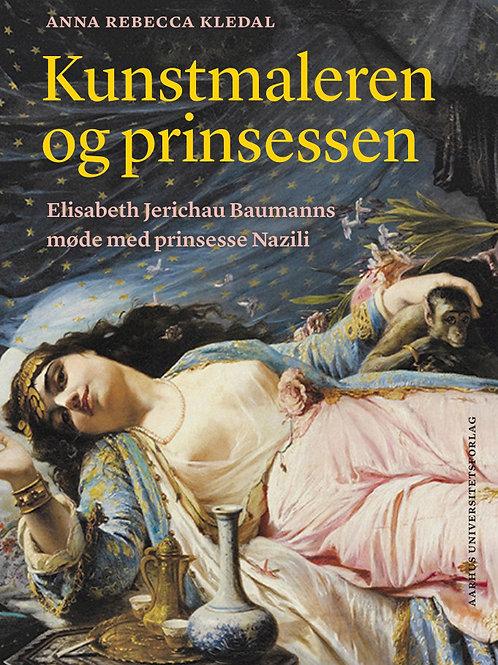 Anna Rebecca Kledal, Kunstmaleren og prinsessen