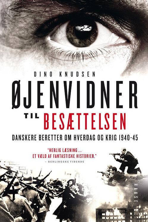 Knudsen, Dino, Øjenvidner til besættelsen (hardback)