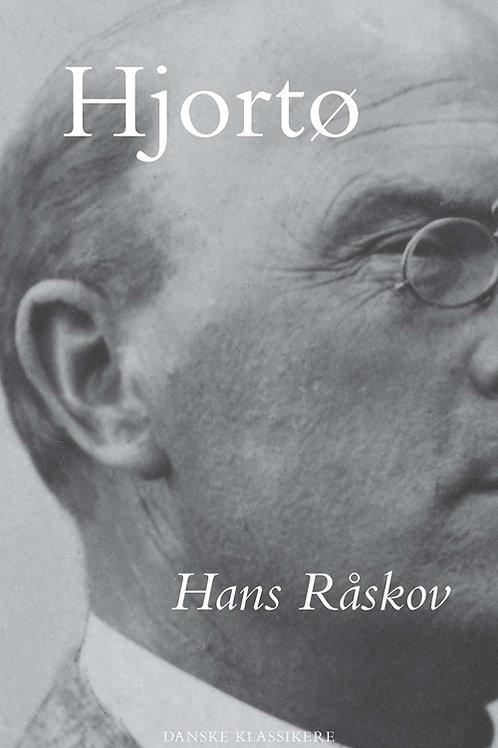 Knud Hjortø, Hans Råskov