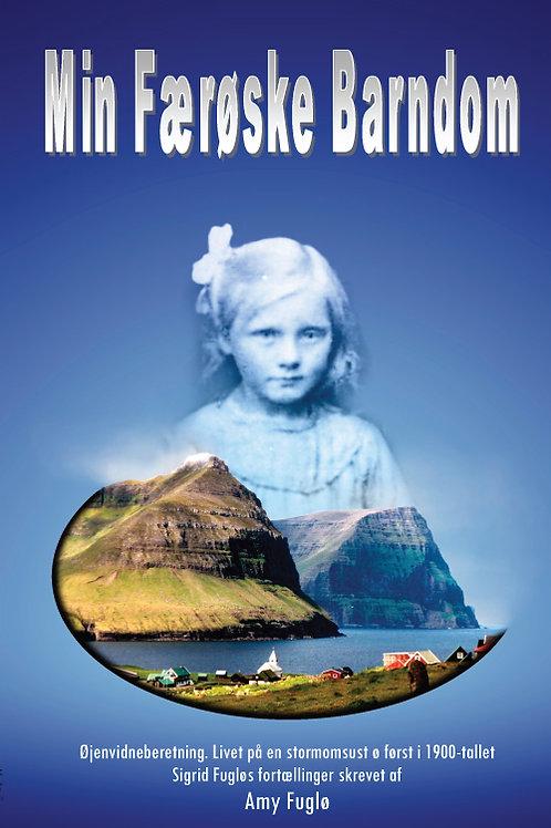 Amy Fuglø, Min færøske barndom