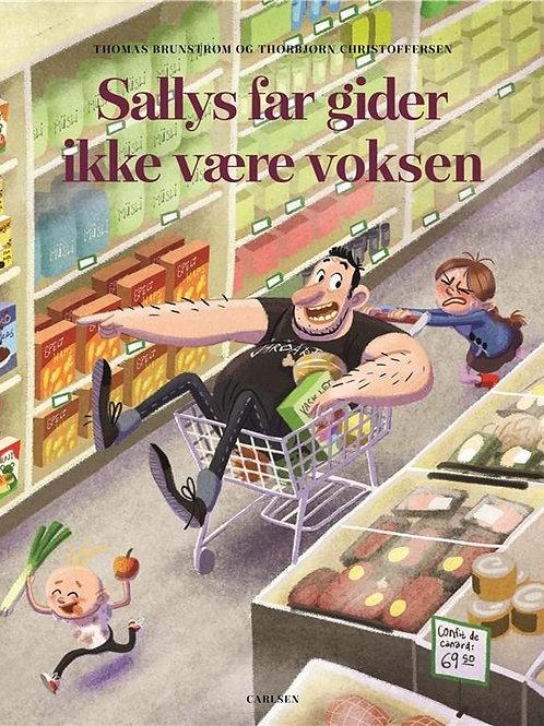 Sallys far gider ikke være voksen, Thomas Brunstrøm og Thorbjrn Christoffersen