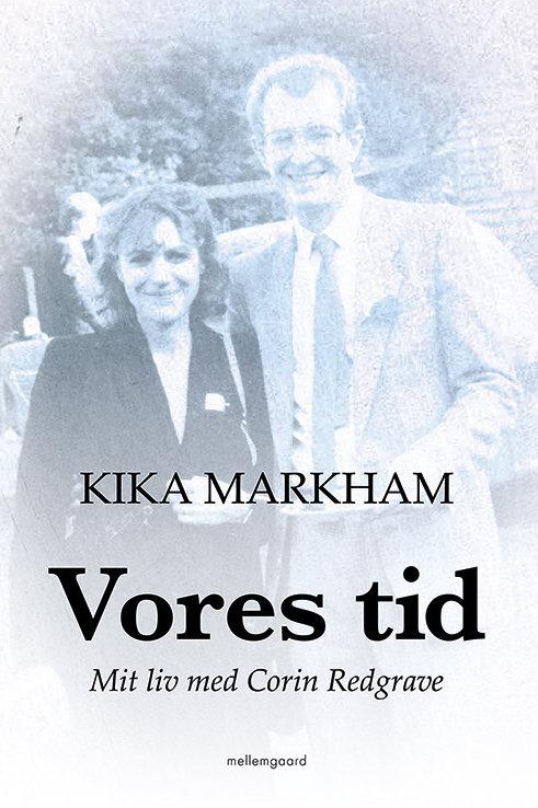Kika Markham, Vores tid
