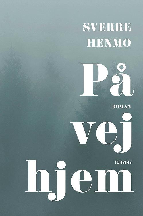 Sverre Henmo, På vej hjem