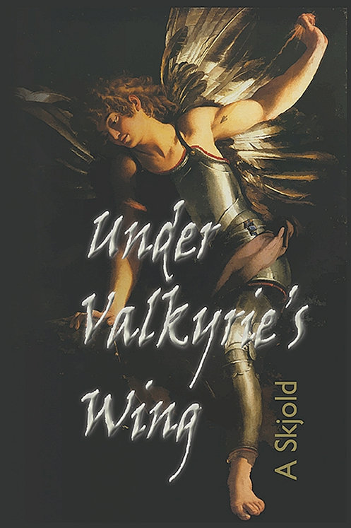 A Skjold, Under Valkyrie's Wing