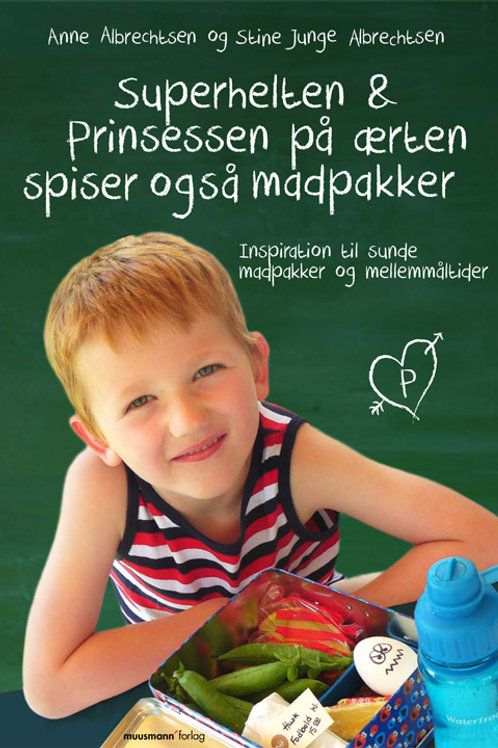 Anne Ørum Albrechtsen og Stine Junge Albrechtsen, Superhelten og prinsessen på æ