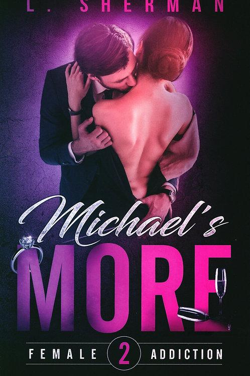 L. Sherman, Michael's More
