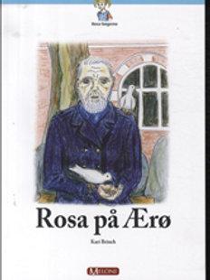 Kari Brinch, Rosa på Ærø