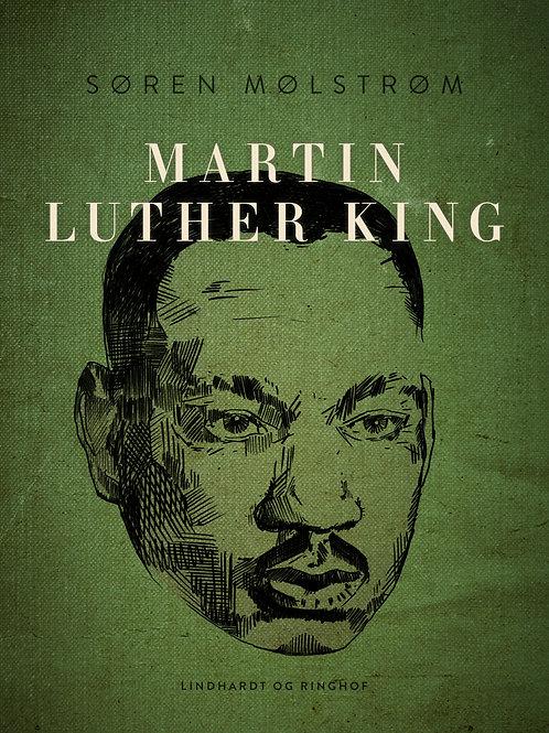 Søren Mølstrøm, Martin Luther King