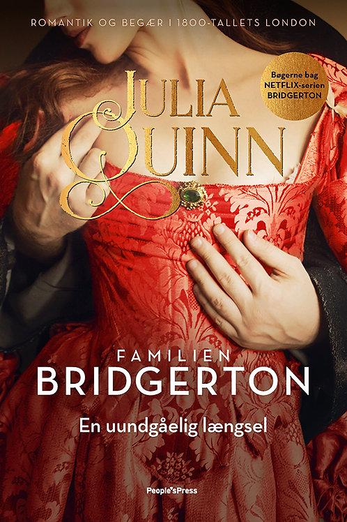 Julia Quinn, Bridgerton. En uundgåelig længsel