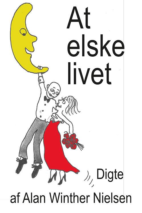 Alan Winther Nielsen, At elske livet