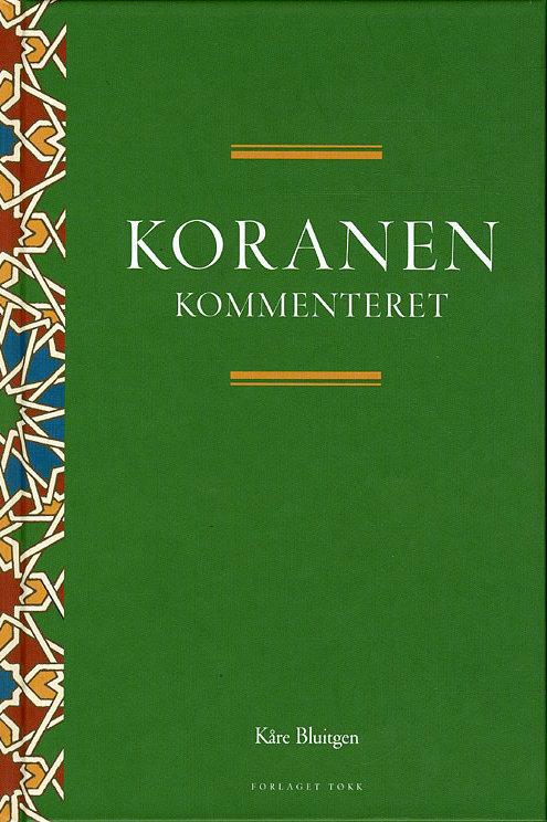 Kåre Bluitgen, Koranen kommenteret