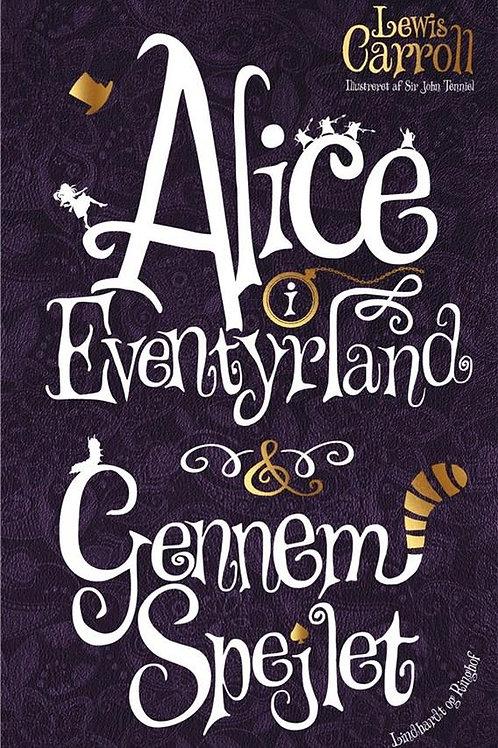 Lewis Carroll, Alice i Eventyrland & Gennem spejlet