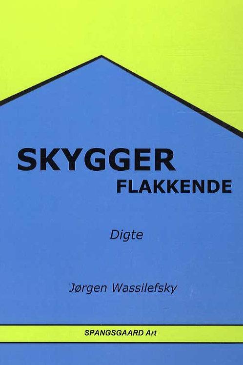 Jørgen Wassilefsky, Skygger flakkende