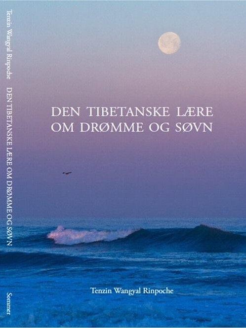 Tenzin Wangyal Rinpoche, Den Tibetanske lære om drømme og søvn