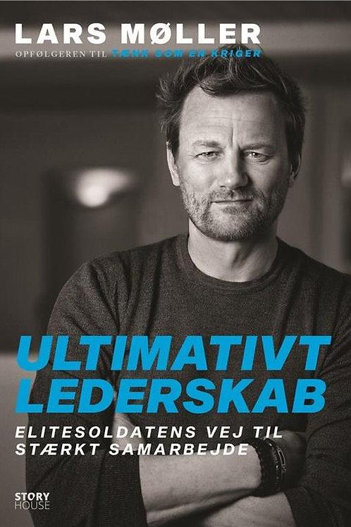 Lars Møller, Ultimativt lederskab