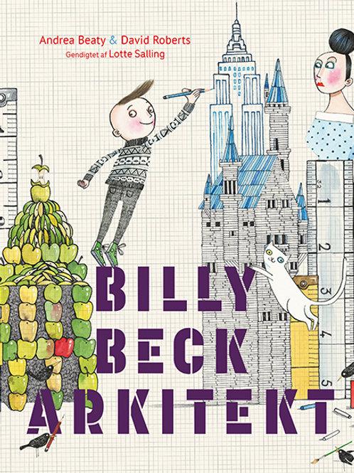 Andrea Beaty, Billy Beck arkitekt