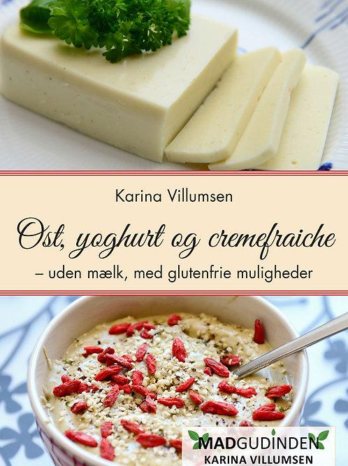 Karina Villumsen, Ost, yoghurt og cremefraiche