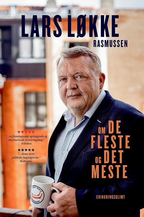 Lars Løkke Rasmussen, Om de fleste og det meste