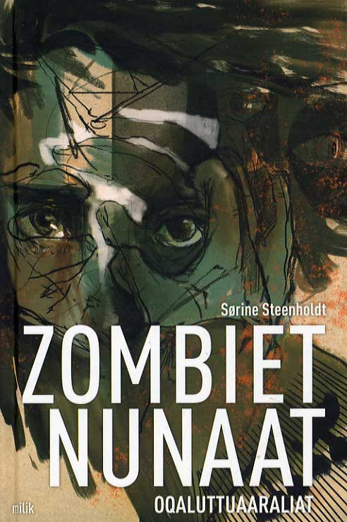 Sørine Steenholdt, Zombiet  Nunaat