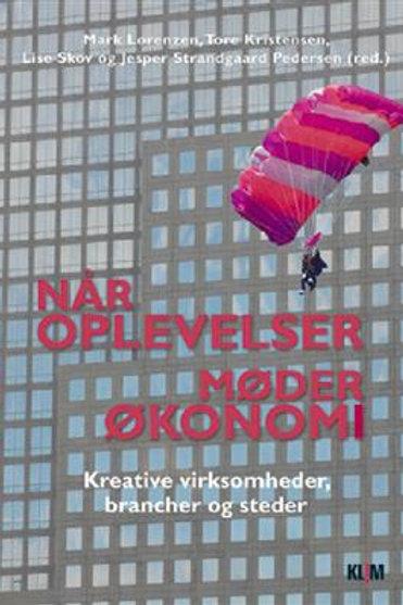 Tore Kristensen;Mark Lorenzen;Lise Skov og Jesper Strandgaard, Når oplevelser mø
