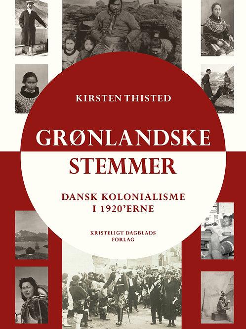 Kirsten Thisted, Grønlandske stemmer