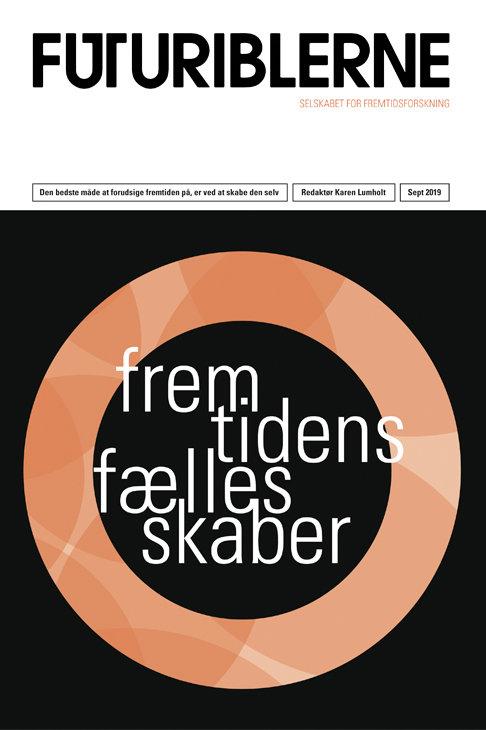 Karen Lumholt og Tyge Mortensen, Fremtidens Fællesskaber